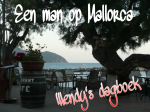 Een man op Mallorca, Mallorca, Wendy Louise