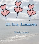 Wendy Louise, Boeken, Uitgeverij Wens Boeken, Lanzarote