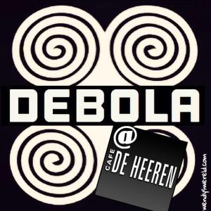 Debola, Cafe De Heeren, Wendy Louise